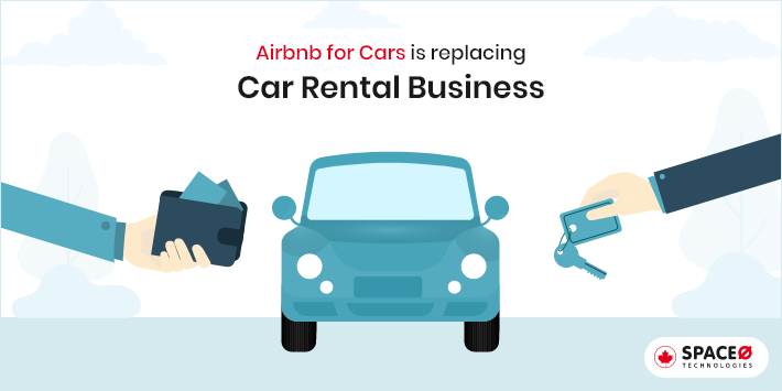 Airbnb for Cars is Replacing Car Rental Business