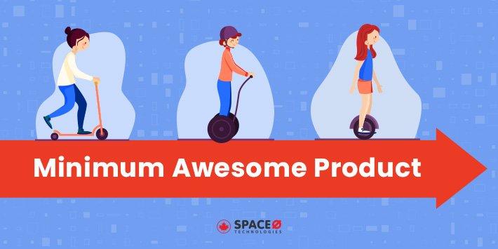 Minimum Awesome Product (MAP)