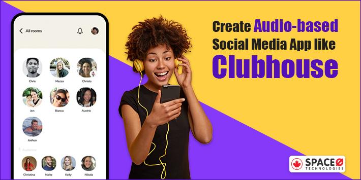 Create an App like Clubhouse