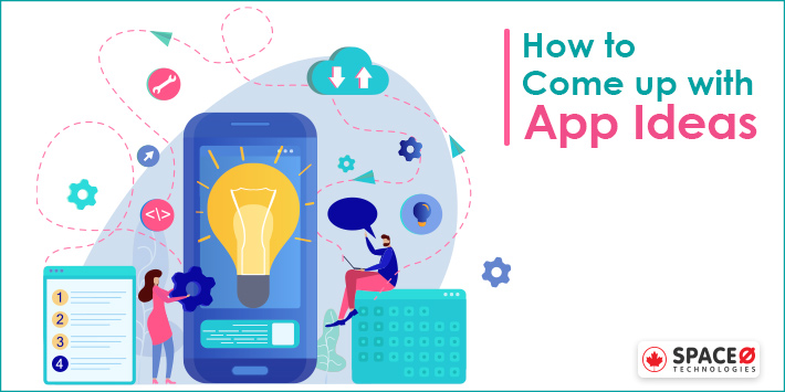 How to Come up with App ideas