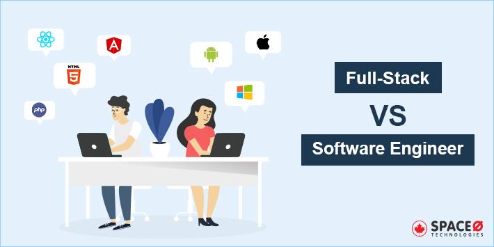 full stack vs software engineer