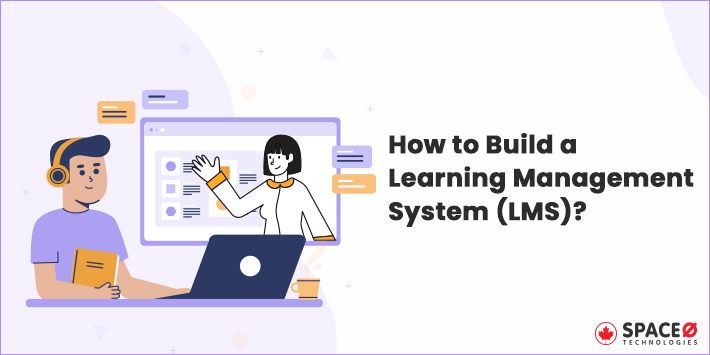 Build a Learning Management System (LMS)