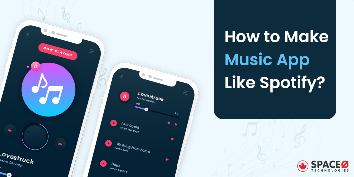 How to Make Music App Like Spotify