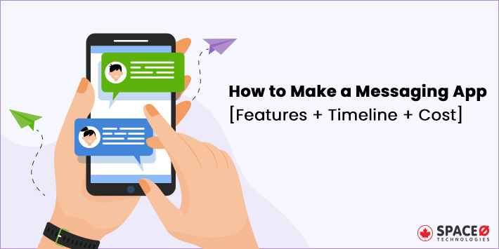 How-to-Make-a-Messaging-App-Features-Timeline-Cost
