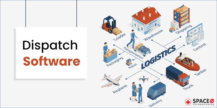 Dispatch software