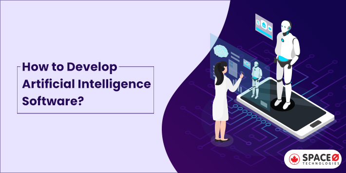 How to develop artificial intelligence software